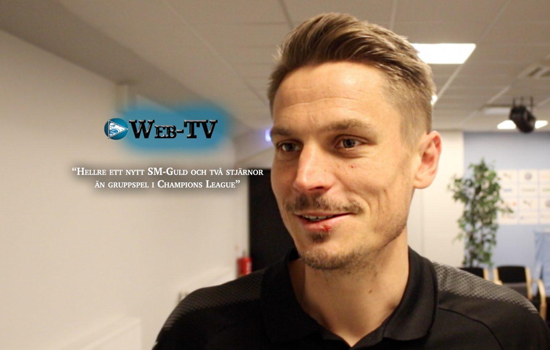 """Photo of Web-TV: Markus Rosenberg – """"Hellre ett nytt SM-Guld och två stjärnor än Champions League"""""""